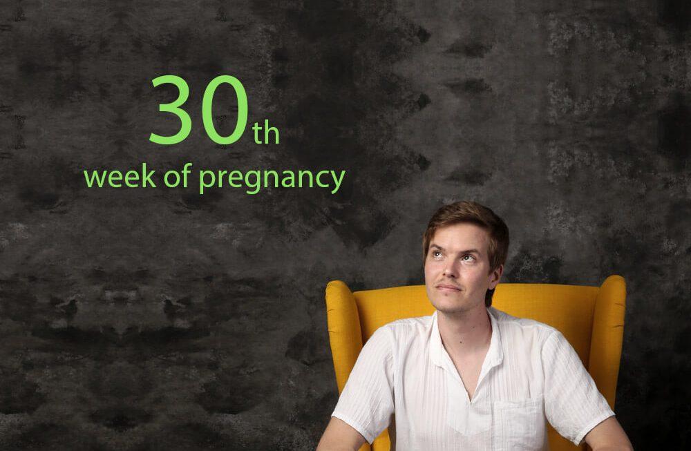 30th week of pregnancy