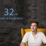 32nd week of pregnancy